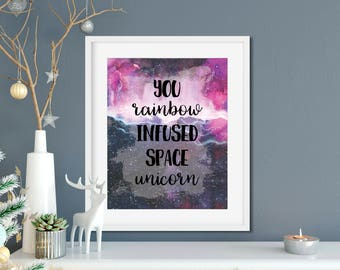Parks and Rec Leslie Knope Ann Perkins Compliments Print - You Rainbow Infused Space Unicorn - Leslie Knope Quote, Parks and Rec Gift