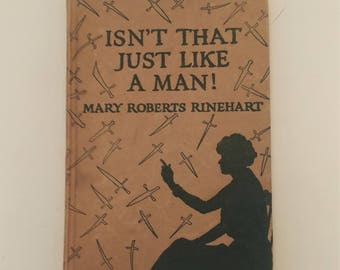 Isn't That Just Like a Man/Oh Well, You Know How Women Are, by Reinhart & Cobb, Hardcover, 1st Ed 1920, Humorist Essay