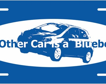 Psych - My Other Car is a Blueberry License Plate
