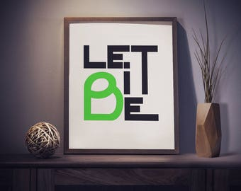 """PRINTABLE Art """"Let It Be"""" 