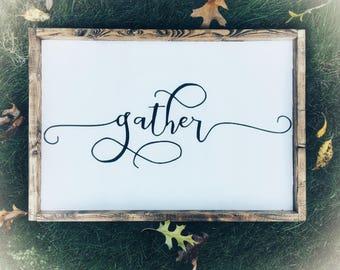 Gather, Wood Signs, Custom Wood Signs, Farmhouse