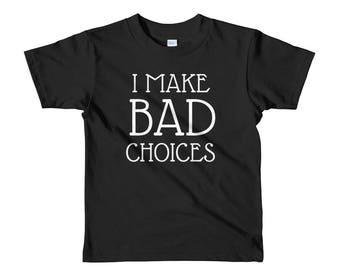 I Make Bad Choices Youth Tee
