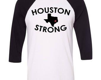 Houston Strong, Texas Strong, Hurricane Harvey Relief Shirt, Custom Texas Shirt, Baseball Raglan, Mens Texas Gift, Ladies Texas Gift