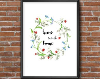 Home sweet home 2 - hand painted Watercolor art decor Watercolor wreath Floral wall art Positive wall art decor Watercolor poster print