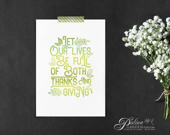 Green Art Printable Quote Poster Inspirational Print Wall Art Leaves Print Thanks & Giving Typography Print Digital Home Print Downloadable