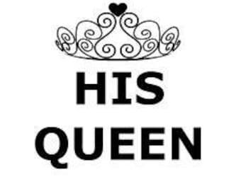 His Queen