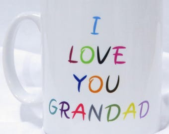 I Love You Grandad mug.