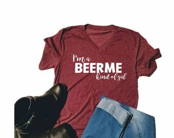 Beer Lovers Shirt for Her - Beer Lover - Shirt for Girls - Beer Shirt - Beer Me Shirt - Beer Gal - Beer Girl - Tee Shirt - T-shirt for Her