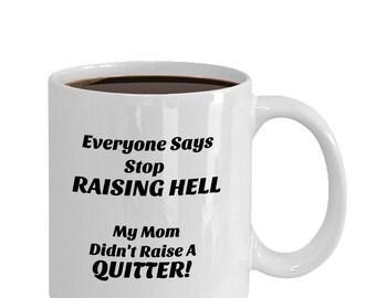 RAISING HELL Mug