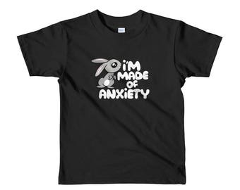 I'm Made of Anxiety Bunny Rabbit - Short sleeve kids t-shirt