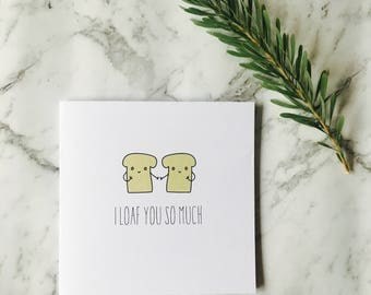 Card 'I loaf you so much' inside blank