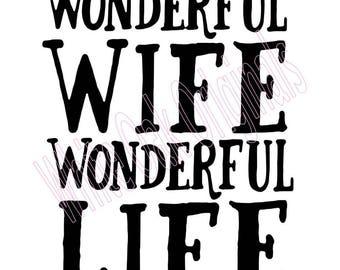 Wonderful Wife Wonderful Life