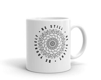 Be Still - Yoga Mug - Yoga Coffee Mug - Yoga Tea Mug - Inspirational Mug - Yoga Quote Mug - Coffee Mug - Yoga Gift - Buddha-Inspirational Co
