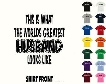 This Is What The Worlds Greatest Husband Looks Like #361 T-shirt Free Shipping