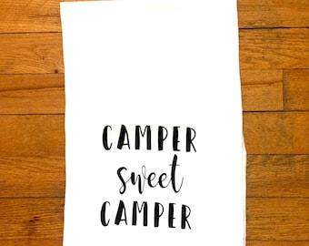 Camper Sweet Camper Tea Towel - flour sack towel - southern home - camping - camping decor - hand towel