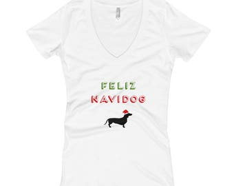 Feliz Navidog Funny Christmas Holidays Weiner Dog Womens V-Neck T-Shirt, Feliz Navidad Holidays Shirt, Dachshund Christmas Shirt, Dog Shirt