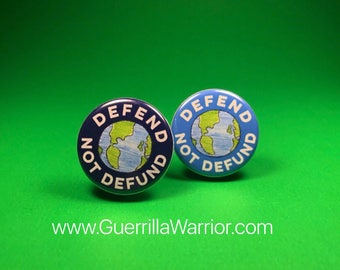 Defend, Not Defund (1.25 inch pinback button)