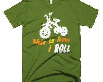 This Is How I Roll Tricycle Short-Sleeve T-Shirt
