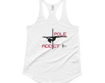 Pole Addict Ladies'  Racerback Tank.poledance tank. womens pole dance tank. pole tank.pole dancing tank top.pole fitness tanks.pole fitness.