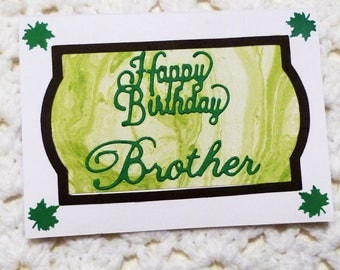 Brother Happy Birthday Greeting Card, Handmade Green Card, Made in the USA, #190