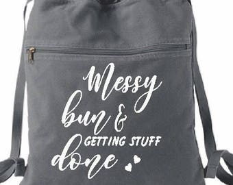 Messy bun gettin stuff done bag