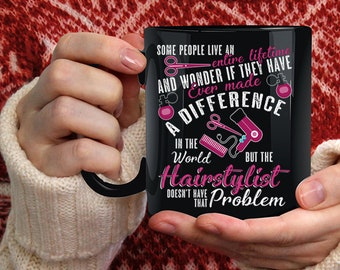 Cute Hairstylist Coffee Mug, Best Gift For Hairstylist Coffee Cup