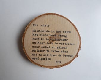The Nothing-poem on disk Birch wood