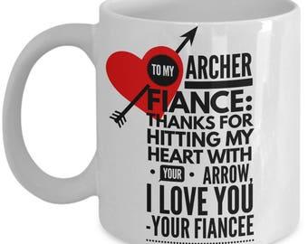 To My ARCHER FIANCE! White Coffee Mug, Archer Fiance's Gift, Archer Fiance's keepsake,Archer Fiance's present.