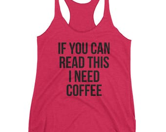 I Need Coffee, MomLife, Workout Tank, Fitness, Gym Tank, For Women, Racerback Tank, Tank, Coach Life, Gift for Her, Mom