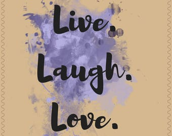 "12x16 ""Live laugh love"" Poster"