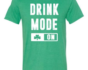 Drink Mode St. Patrick's Day Tee