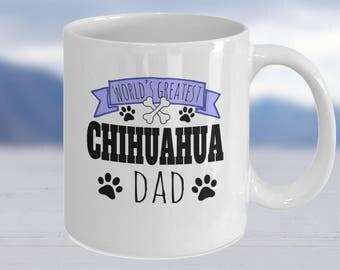Chihuahua Mug, Chihuahua Lover, Chihuahua Gift, Chihuahua Mum, Chihuahua Lover Gift, Chihuahua Items, Chihuahua Dad, Chihuahua Mama, Cup