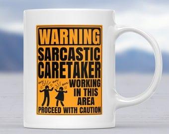 Coffee Mugs Caretakers, Mug Caretaker, Gift For Caretaker, Gifts For Caretaker, Gifts For Caretakers, Coffee Mug Caretakers, Funny Mug,