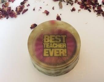 Best teacher ever handmade organic soap