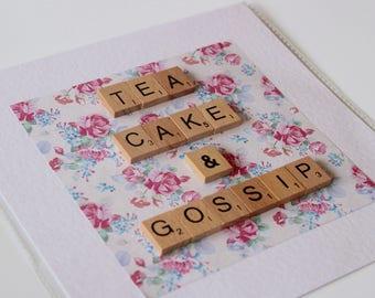 Tea, Cake and Gossip scrabble art