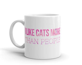 I Like Cats More Than People Coffee Cup Mug
