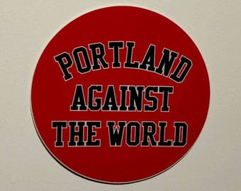 Portland Against The World Decal/Sticker