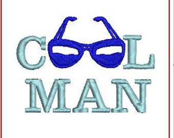 Cool Man Embroidery design