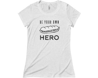 Be Your Own Hero Tee