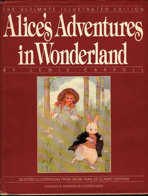 Alice's Adventures in Wonderland: The Ultimate Illustrated Edition – First Printing - Lewis Carroll - 1989 - Vintage Kids Book