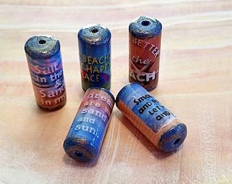 Beach Sayings Beads -  Handmade Paper Tube Beads - - Set/5 -  PB106