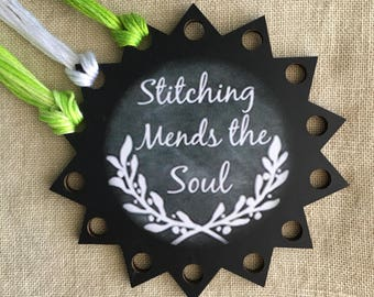 Floss organizer thread keep Stitching Mends the Soul embroidery chalk art floss holder