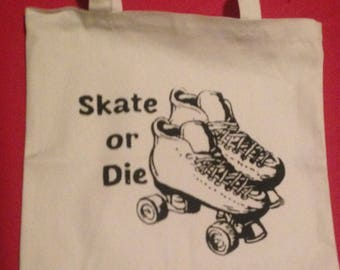 Skate Or Die TOTE BAG