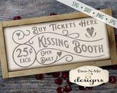 Kissing Booth SVG - Valentine SVG - Kissing SVG - valentines day svg - Valentine Sign svg - heart svg - Commercial Use svg, dxf, png, jpg