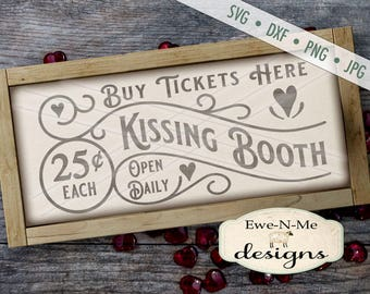 Kissing Booth SVG - Valentine SVG - Kissing SVG - valentines day svg - Valentine Sign svg - heart svg - Commercial Use svg, dxf, png, jpg