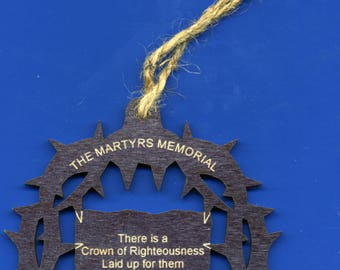 The Martyrs Memorial - A Crown of Righteousness