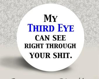 My Third Eye - PINBACK BUTTON or MAGNET - 1.25 inch round | Yoga | Meditation | Metaphysical | New Age | Third Eye Chakra