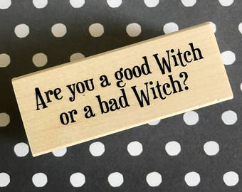 Good Witch Bad Witch RUBBER STAMP
