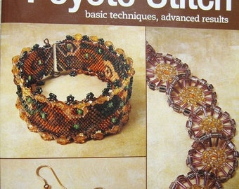 CLEARANCE Peyote Stitch Basic Techniques Advanced Results by Bead and Button Magazine