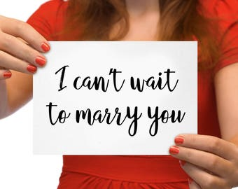 I Can't Wait To Marry You Wedding Card - Card for Bride - Card for Groom - Fiance Card - Digital Printable PDF
